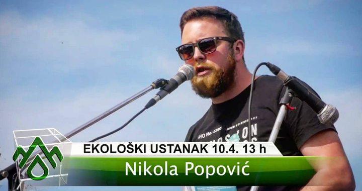 EKOLOGIJA JE PATRIOTIZAM: Nikola Popović, govornik na Ekološkom ustanku – INTERVJU